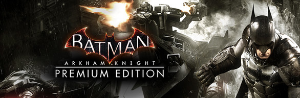Batman_Arkham_Knight_Premium_Edition_Banner