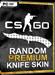 CSGO - Random Premium Knife Skin