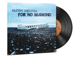 Musikkit | Mateo Messina, For No Mankind